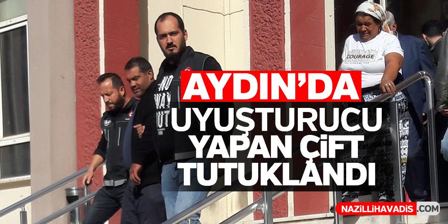 Aydın'da uyuşturucu ticareti yapan çift tutuklandı