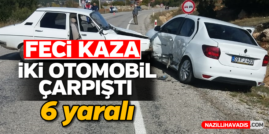 İki otomobil çarpıştı; 6 yaralı