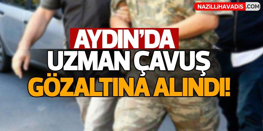 Aydın'da Uzman Çavuş gözaltına alındı