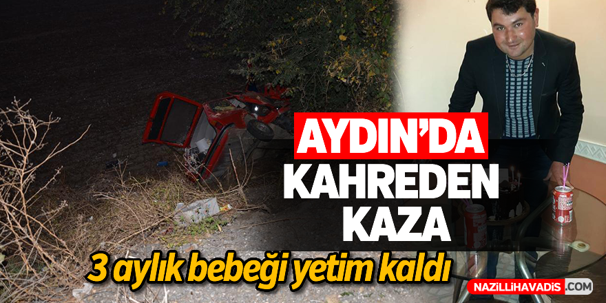 Aydın'da kahreden kaza