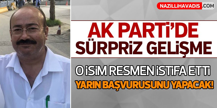 AK Parti'de Sürpriz Gelişme!