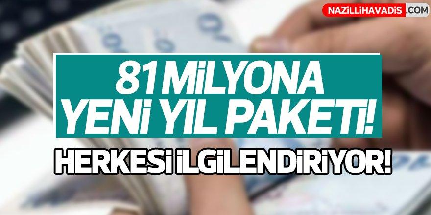 81 milyona yeni yıl paketi!