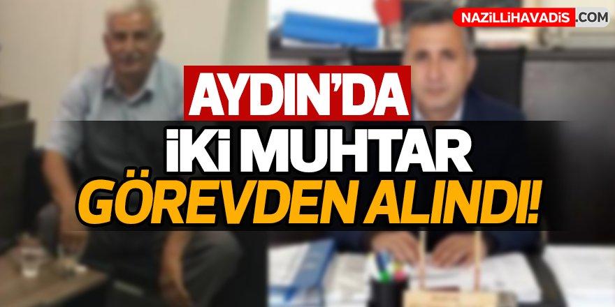 Aydın'da iki muhtar görevden alındı