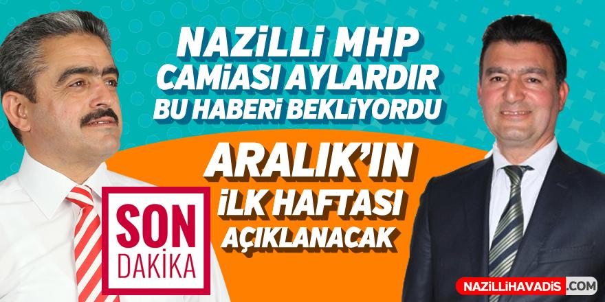 Nazilli MHP camiası aylardır bu haberi bekliyordu