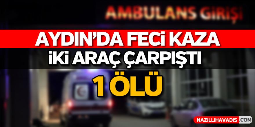 Aydın'da pikapla çarpışan motorlu bisikletin sürücüsü öldü