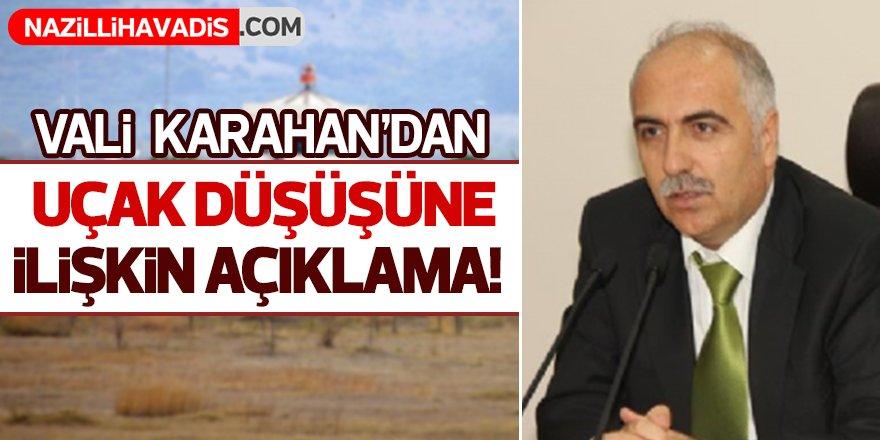 Vali Karahan'dan Uçak Düşüşüne İlişkin Açıklama!