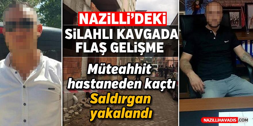 Nazilli'deki silahlı kavgada flaş gelişme