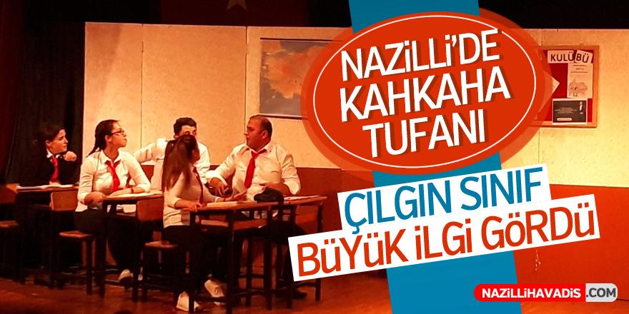 Çılgın Sınıf adlı tiyatro oyunu Nazilli'de sahnelendi