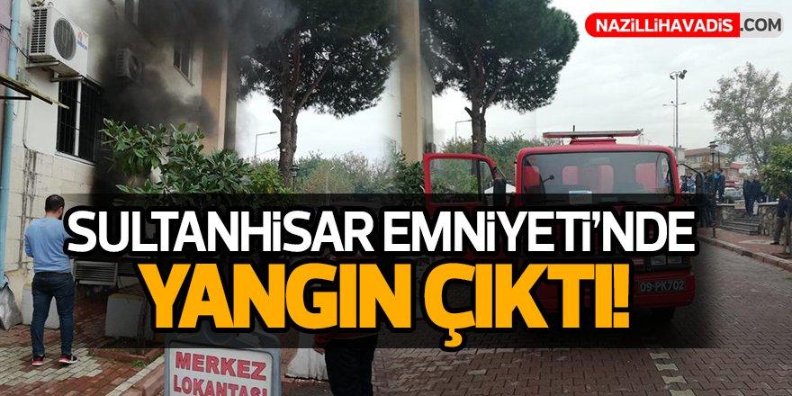 Sultanhisar Emniyeti'nde Yangın Çıktı!