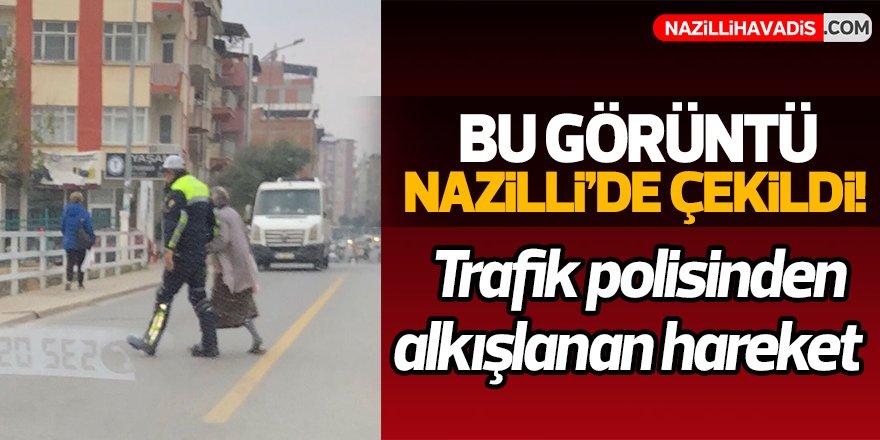 Nazilli'de Trafik polisinden alkışlanan hareket