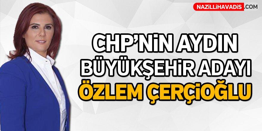 CHP'nin Aydın Büyükşehir Adayı Özlem Çerçioğlu