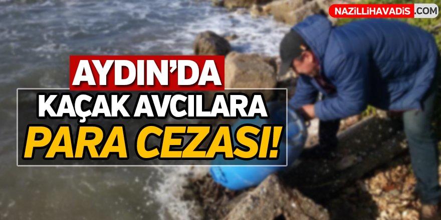 Aydın'da Kaçak Avcılara Para Cezası!