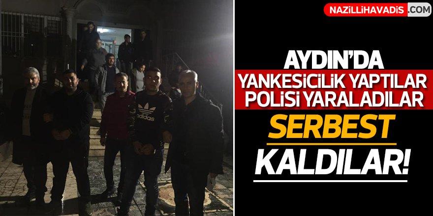 Aydın'da yankesicilik yaptılar, polisi yaraladılar, serbest kaldılar!