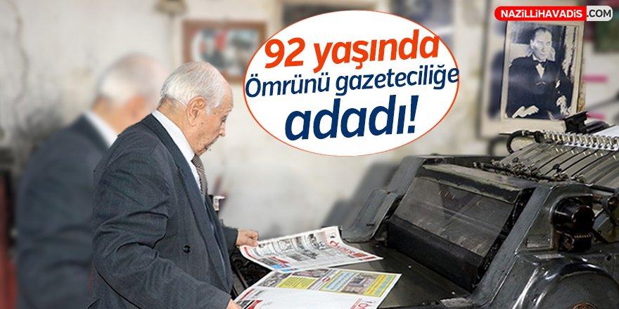 92 yaşında ömrünü gazeteciliğe adadı!