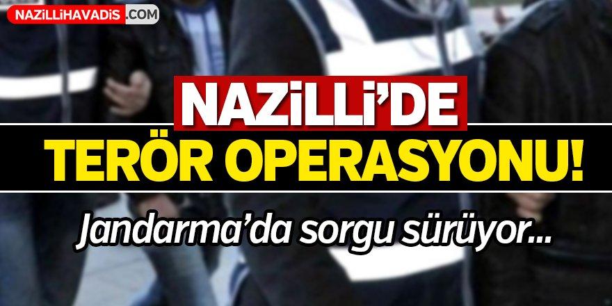 Nazilli'de terör operasyonu!
