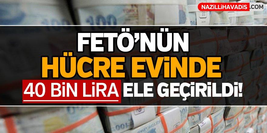 FETÖ'nün hücre evinde 40 bin lira ele geçirildi!