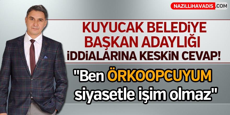 """""""Ben ÖRKOOP'cuyum siyasetle işim olmaz"""""""