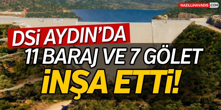 Aydın'da 11 Baraj Ve 7 Gölet İnşa Etti!