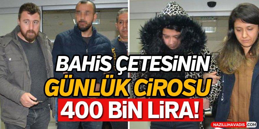 Yasa dışı bahis çetesinin günlük cirosu 400 bin lira!