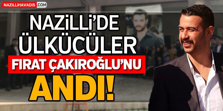 Nazilli'de Ülkücüler Şehit Çakıroğlu'nu Unutmadı!
