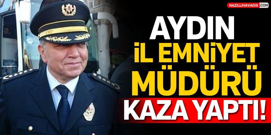 Aydın İl Emniyet Müdürü Kaza Yaptı!