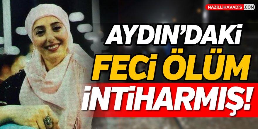 Aydın'daki Feci Ölüm Kaza Değil İntiharmış!