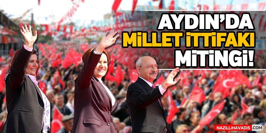 Aydın'da Millet İttifakı Mitingi!