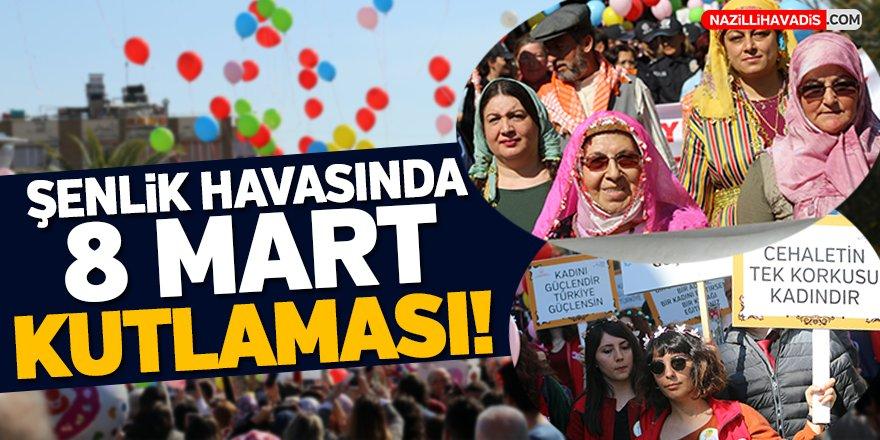 Aydın'da 8 Mart Kutlaması!