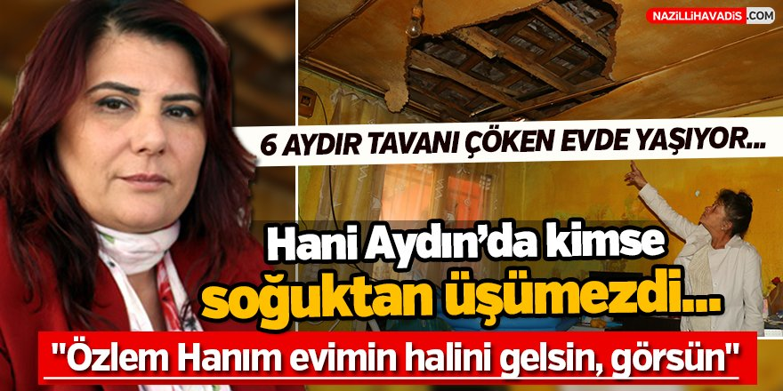 Çatısı Çöken Kadın Çerçioğlu'na Seslendi...