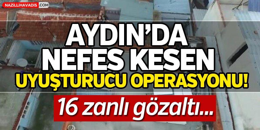 Aydın'da Nefes Kesen Operasyon!