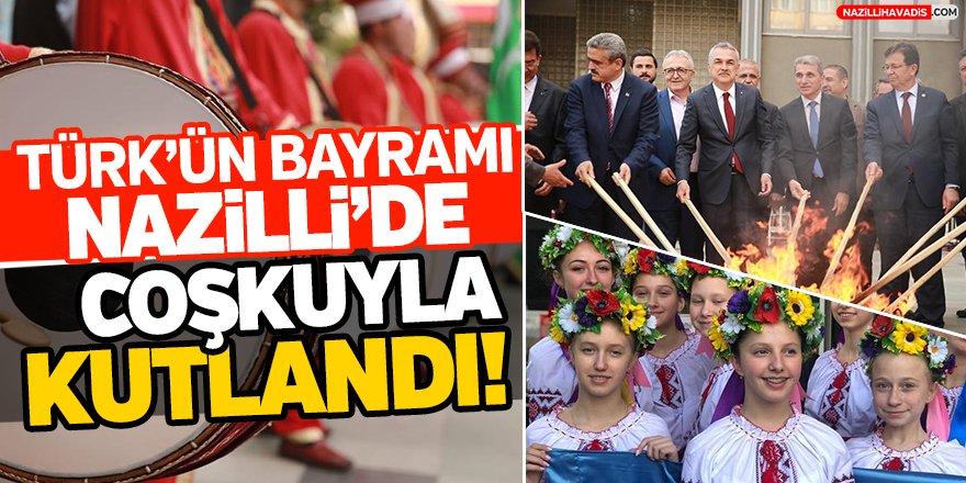 Türk'ün Bayramı Nazilli'de Coşkuyla Kutlandı!