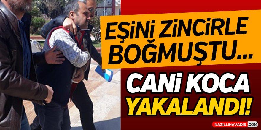 Aydın'da Cani Koca Yakalandı!