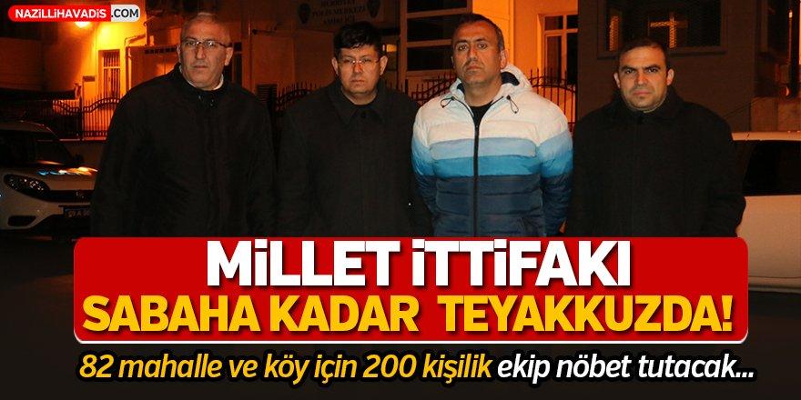 Millet İttifakı Sabaha Kadar Teyakkuzda!