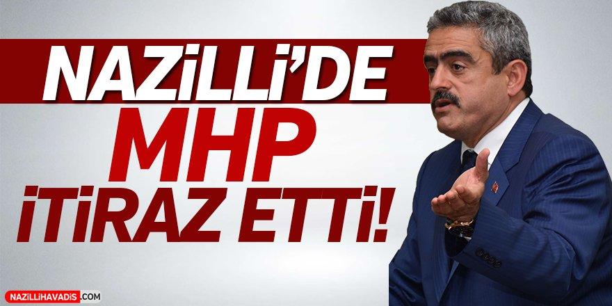 Nazilli'de MHP İtiraz Etti!