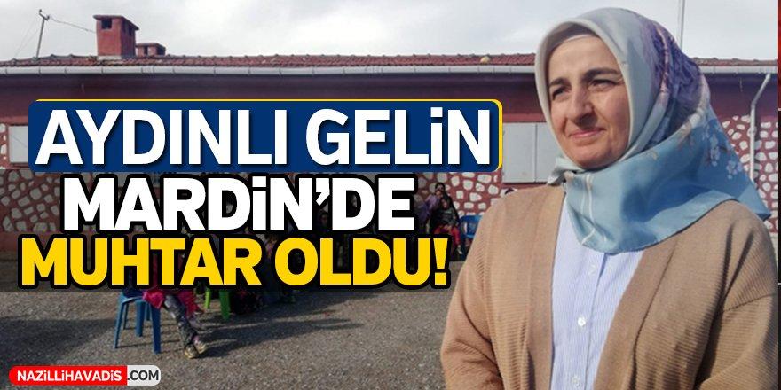 Aydınlı gelin Mardin'de muhtar oldu!