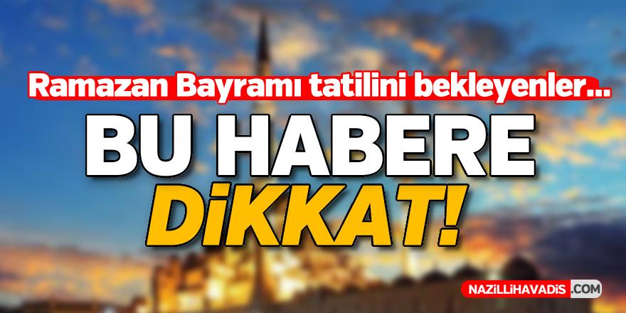 Ramazan Bayramı tatili belli oldu!