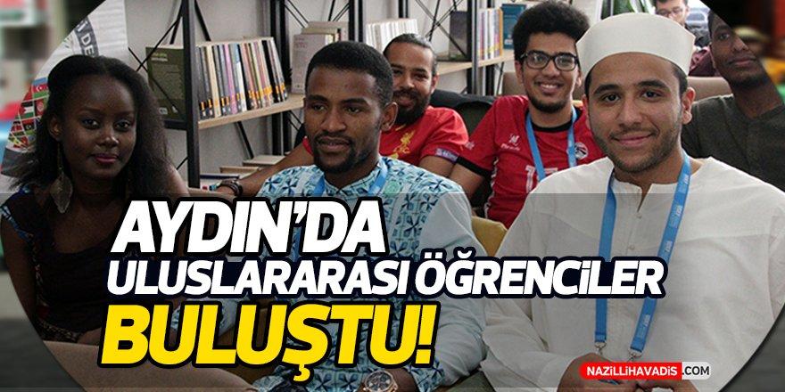 Aydın'da Uluslararası Öğrenciler Buluştu!