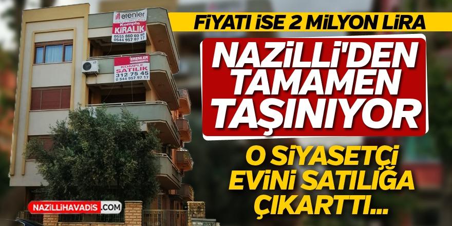MHP'li siyasetçi Nazilli'den taşınıyor!