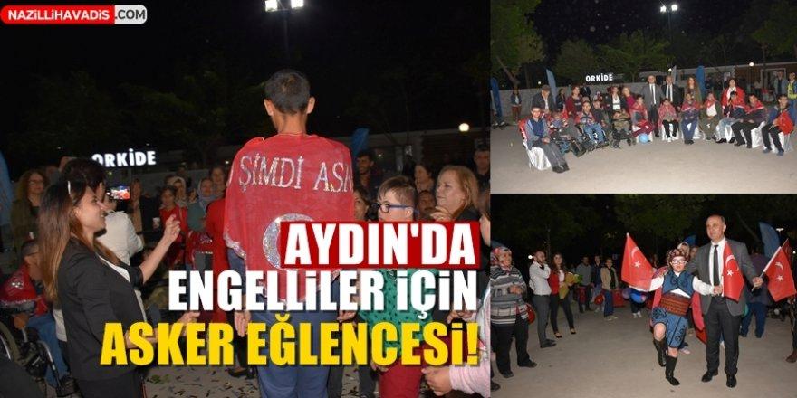 Aydın'da engelliler için asker eğlencesi yapıldı!