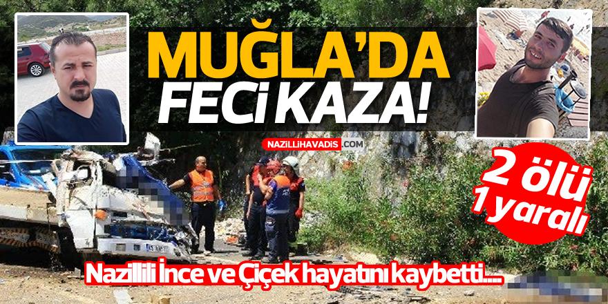 Muğla'da feci kaza!