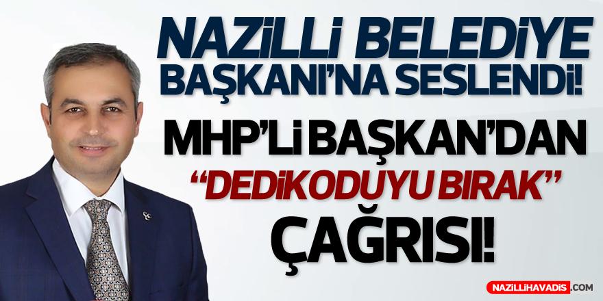 MHP'Lİ BAŞKAN'DAN ÇAĞRI!