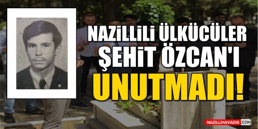 Nazillili Ülkücüler Şehit Özcan'ı Unutmadı!