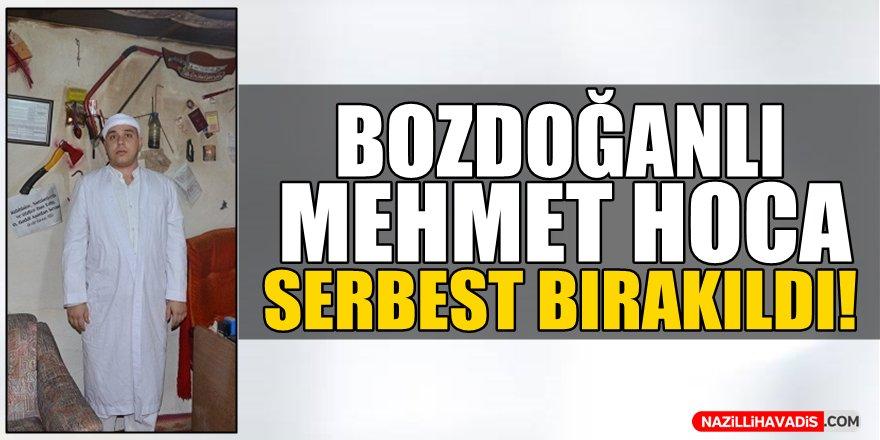 Bozdoğanlı Mehmet Hoca Serbest Bırakıldı!