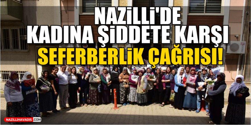 Nazilli'de kadına şiddete karşı seferberlik çağrısı!