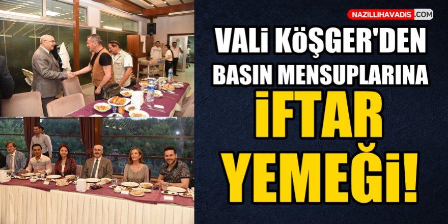 Vali Köşger'den basın mensuplarına iftar yemeği!
