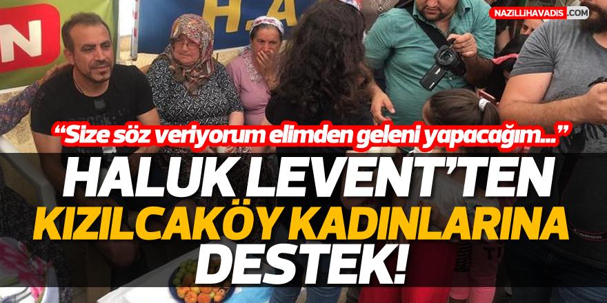 Haluk Levent'ten destek!