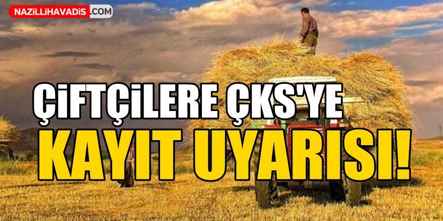 Çiftçilere ÇKS'ye kayıt uyarısı!