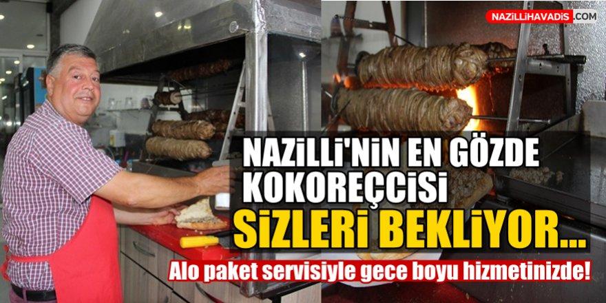 Nazilli'nin en gözde kokoreçcisi sizleri bekliyor !