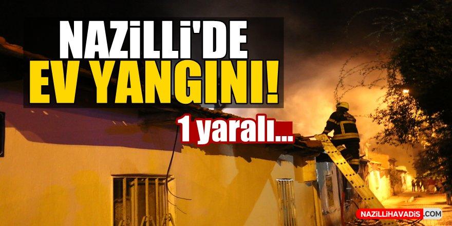 Nazilli'de ev yangını: 1 yaralı