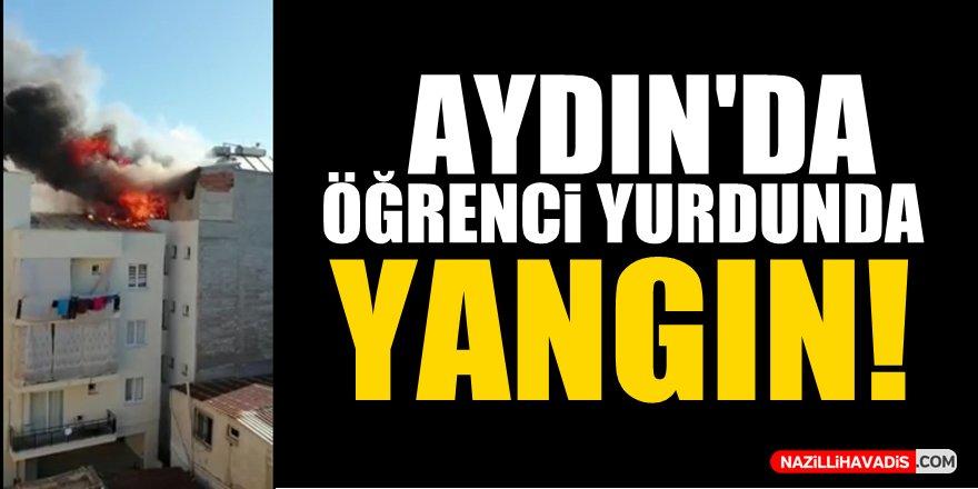 Aydın'da öğrenci yurdunda yangın!